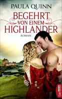 Paula Quinn: Begehrt von einem Highlander ★★★★★