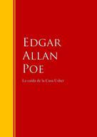 Edgar Allan Poe: La caída de la Casa Usher