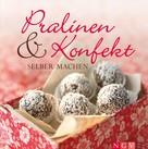 Naumann & Göbel Verlag: Pralinen & Konfekt selber machen ★★★★