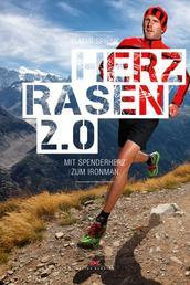 Herzrasen 2.0 - Mit Spenderherz zum Ironman