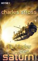 Charles Stross: Die Kinder des Saturn ★★★