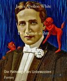 James White: Der Dämon in ihm