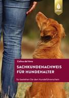 Celina del Amo: Sachkundenachweis für Hundehalter