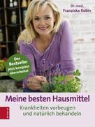 Dr.med. Franziska Rubin: Meine besten Hausmittel ★★★★
