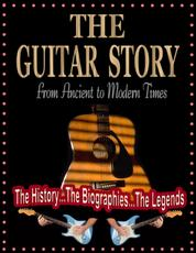 The Guitar Story - From Ancient to Modern Times