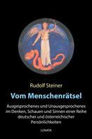 Rudolf Steiner: Vom Menschenrätsel