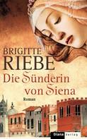 Brigitte Riebe: Die Sünderin von Siena ★★★★