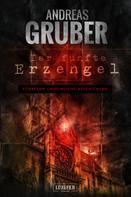 Andreas Gruber: DER FÜNFTE ERZENGEL ★★★★