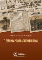 Fabián Novak: El Perú y la Primera Guerra Mundial