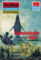 Arndt Ellmer: Perry Rhodan 1614: Beauloshairs Netz ★★★★