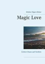 Magic Love - Liebes-Chaos auf Sizilien
