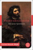 Franz Grillparzer: Der arme Spielmann ★★★★★