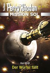 Mission SOL 12: Der Würfel fällt