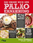 Diane Sanfilippo: Das große Buch der Paläo-Ernährung