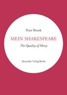 Peter Brook: Mein Shakespeare