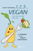 Jasmin Schönberg: 1, 2, 3 ... vegan ★★★