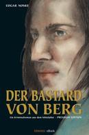 Edgar Noske: Der Bastard von Berg ★★★★