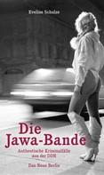 Eveline Schulze: Die Jawa-Bande ★★★★