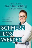 Lars Amend: Schmerz Los Werden ★★★★