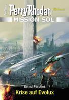 Bernd Perplies: Mission SOL 8: Krise auf Evolux ★★★★