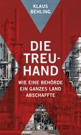Klaus Behling: Die Treuhand ★★★★