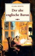 Clara Reeve: Der alte englische Baron