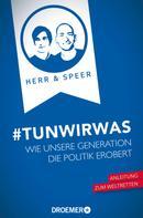 Vincent-Immanuel Herr: #TunWirWas ★★