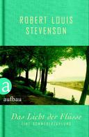 Robert L. Stevenson: Das Licht der Flüsse ★★★★★