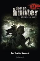Ernst Vlcek: Dorian Hunter 22 - Des Teufels Samurai ★★★