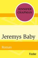 Jennifer Chapman: Jeremys Baby ★★★