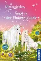 Linda Chapman: Sternenfohlen, 25, Fest in der Einhornschule ★★★★★