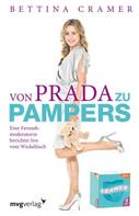 Bettina Cramer: Von Prada zu Pampers ★★