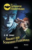 G.W. Jones: Die schwarze Fledermaus 03: Angriff der schwarzen Fledermaus ★★★
