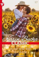 Karin Bucha: Karin Bucha Classic 17 – Liebesroman