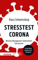 Klaus Schweinsberg: Stresstest Corona ★★