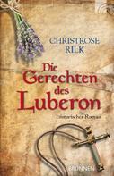 Christrose Rilk: Die Gerechten des Luberon ★★★★★