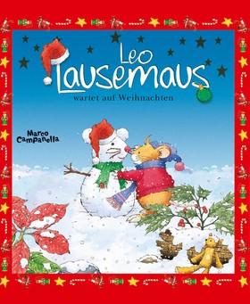 Leo Lausemaus wartet auf Weihnachten