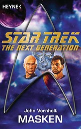 Star Trek - The Next Generation: Masken - Roman