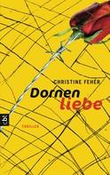 Christine Fehér: Dornenliebe ★★★★