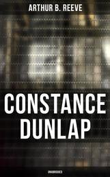 CONSTANCE DUNLAP (Unabridged) - Crime Thriller