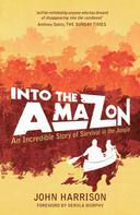 John Harrison: Into The Amazon