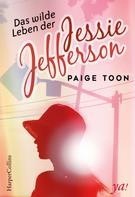 Paige Toon: Das wilde Leben der Jessie Jefferson ★★★★★