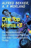 Alfred Bekker: Drei Top Krimis #3