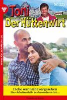 Friederike von Buchner: Toni der Hüttenwirt 225 – Heimatroman