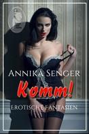 Annika Senger: Komm! ★