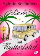 Sybille Schönherr: Lesbe auf Butterfahrt ★★★