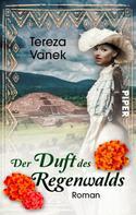 Tereza Vanek: Der Duft des Regenwalds ★★★★
