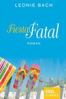 Leonie Bach: Fiesta Fatal ★★