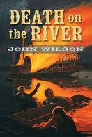 John Wilson: Death on the River