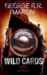 Wild Cards - Die Gladiatoren von Jokertown - Roman